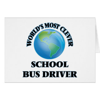 World's Most Clever School Bus Driver Card