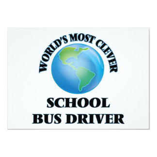 """World's Most Clever School Bus Driver 5"""" X 7"""" Invitation Card"""