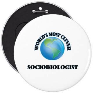 World's Most Clever Sociobiologist Buttons