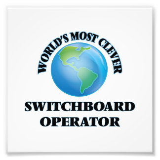 World's Most Clever Switchboard Operator Art Photo