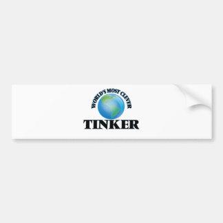 World's Most Clever Tinker Car Bumper Sticker