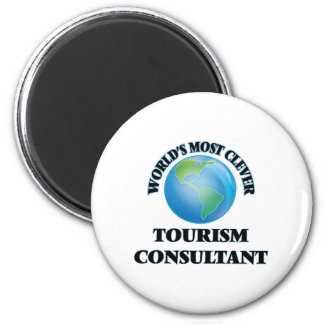 World's Most Clever Tourism Consultant 2 Inch Round Magnet