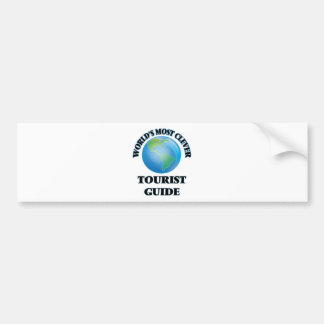 World's Most Clever Tourist Guide Bumper Stickers