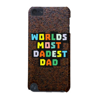 Worlds Most Dadest Dad iPod Touch 5G Cover