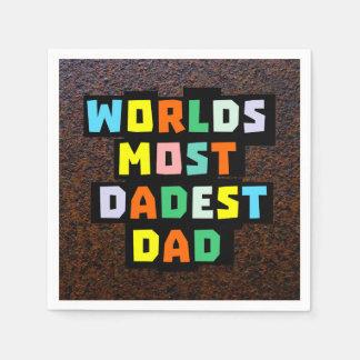 Worlds Most Dadest Dad Napkin