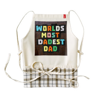 Worlds Most Dadest Dad Zazzle HEART Apron