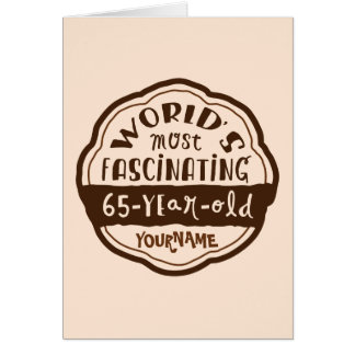 World's Most Fascinating 65-Year-Old Brown Peach Card