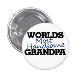 Worlds Most handsome Grandpa Button