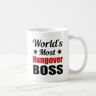 World's Most Hungover Boss Funny Coffee Mug