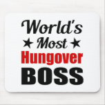 World's Most Hungover Boss Funny Drinking Mouse Pads