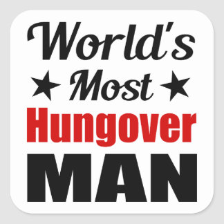 World's Most Hungover Man Funny Drinking Square Sticker