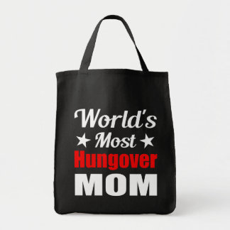 World's Most Hungover Mom Funny Drinking Tote Bag
