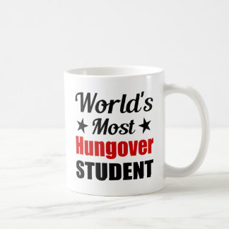 World's Most Hungover Student Funny Drinking Coffee Mug