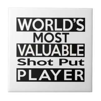 World's Most Valuable Shot Put Player Small Square Tile