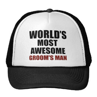 World's Most Wanted Groom's Man Trucker Hat
