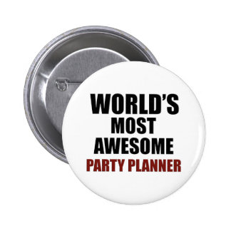 World's Most Wanted Party Planner Pinback Button