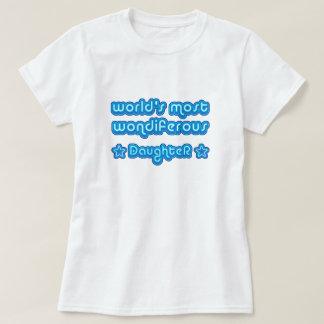 World's Most Wondiferous Daughter T-Shirt