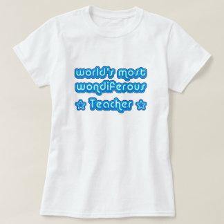 World's Most Wondiferous Teacher T-Shirt