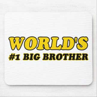 World's number 1 big brother mouse pad