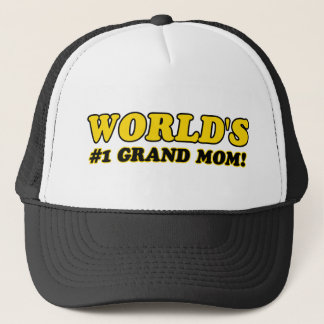 World's number 1 grand mom trucker hat