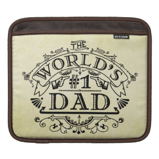 World's Number One Dad Vintage Flourish Sleeves For iPads