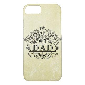 World's Number One Dad Vintage Flourish iPhone 7 Case