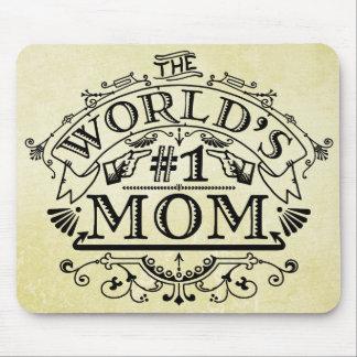 World's Number One Mom Vintage Flourish Mouse Pad