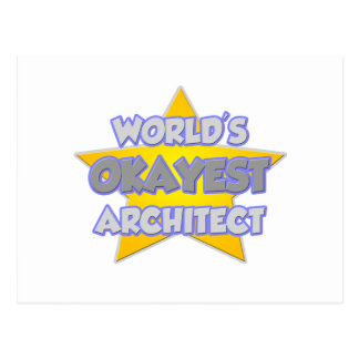World's Okayest Architect ... Joke Postcard