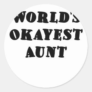 Worlds Okayest Aunt Classic Round Sticker