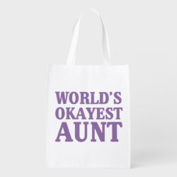 Reusable Grocery Bag with World's Okayest Aunt design