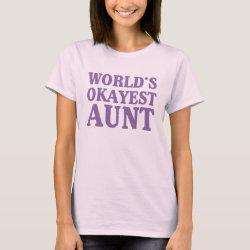 Women's Basic T-Shirt with World's Okayest Aunt design