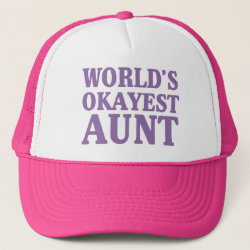 Trucker Hat with World's Okayest Aunt design