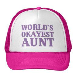 Trucker Hat with World's Okayest Aunt design