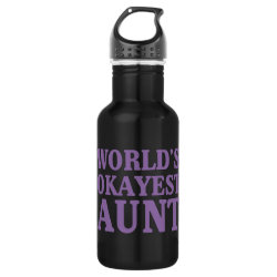 Water Bottle (24 oz) with World's Okayest Aunt design