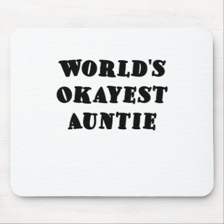 Worlds Okayest Auntie Mouse Pad
