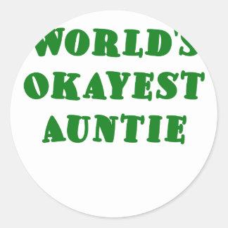 Worlds Okayest Auntie Classic Round Sticker