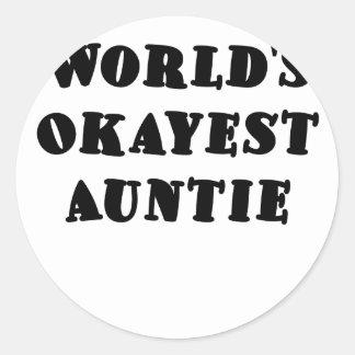Worlds Okayest Auntie Round Stickers