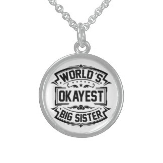 World's Okayest Big Sister Sterling Silver Necklace