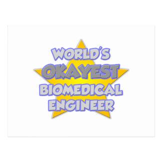 World's Okayest Biomedical Engineer .. Joke Postcard