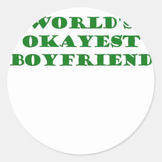 Worlds Okayest Boyfriend Classic Round Sticker