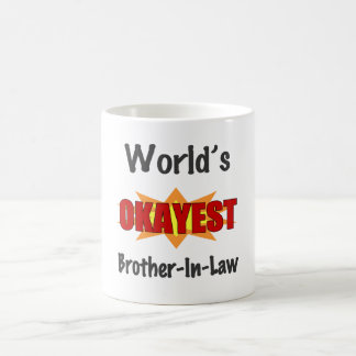 World's Okayest Brother-In-Law Coffee Mug