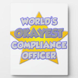 World's Okayest Compliance Officer .. Joke Plaque