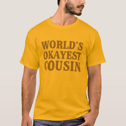 Men's Basic T-Shirt with World's Okayest Cousin design