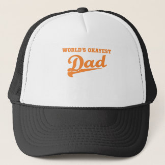 World's Okayest Dad 2 Trucker Hat