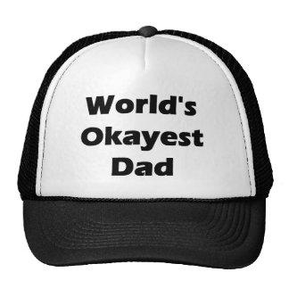 World's Okayest Dad Funny Design Trucker Hat