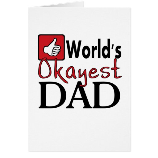 World's okayest dad funny humor father's day card