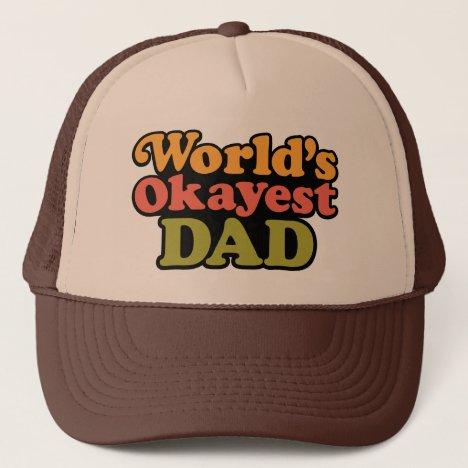 World's Okayest Dad Hat