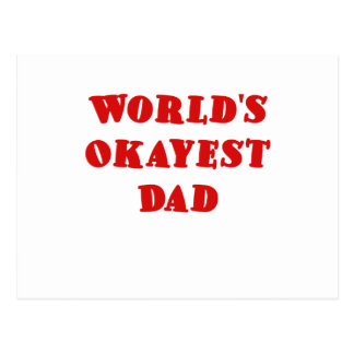 Worlds Okayest Dad Postcard