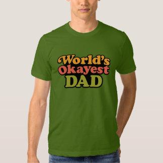 World's Okayest Dad shirt