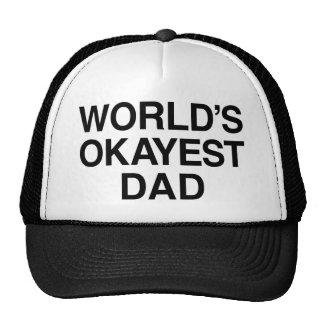 WORLD'S OKAYEST DAY TRUCKER HAT